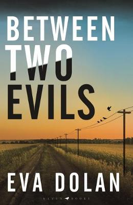 Cover for Between Two Evils by Eva Dolan