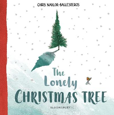 Cover for The Lonely Christmas Tree by Chris Naylor-Ballesteros