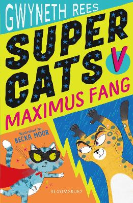Cover for Super Cats v Maximus Fang by Gwyneth Rees