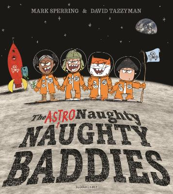 Cover for The Astro Naughty Naughty Baddies by Mark Sperring