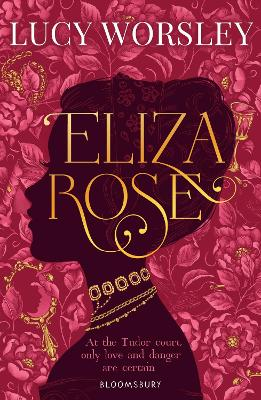 Cover for Eliza Rose by Lucy Worsley