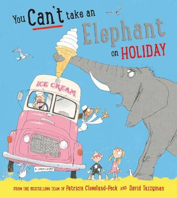 Cover for You Can't Take an Elephant on Holiday by Patricia Cleveland-Peck