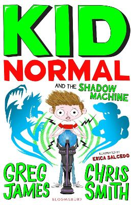 Cover for Kid Normal and the Shadow Machine by Greg James, Chris Smith