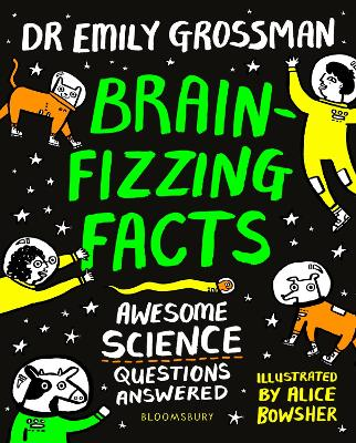 Brain-fizzing Facts Awesome Science Questions Answered