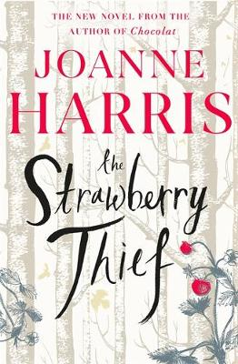 Cover for The Strawberry Thief by Joanne Harris