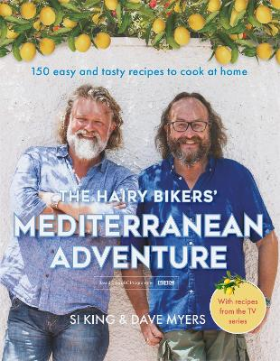 Cover for The Hairy Bikers' Mediterranean Adventure by Hairy Bikers