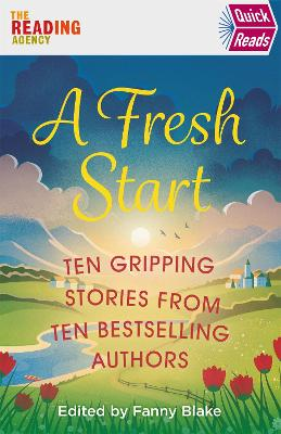 Book Cover for A Fresh Start (Quick Reads) by Various, Keith Stuart, Louise Candlish, Jojo Moyes