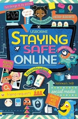Cover for Staying Safe Online by Louie Stowell