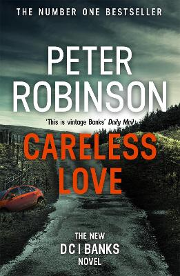 Cover for Careless Love DCI Banks 25 by Peter Robinson