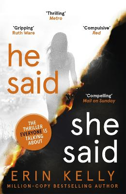 Cover for He Said/She Said the must-read Richard and Judy Book Club thriller 2018 by Erin Kelly
