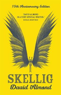 Skellig by David Almond (9781444914757/Hardback) | LoveReading