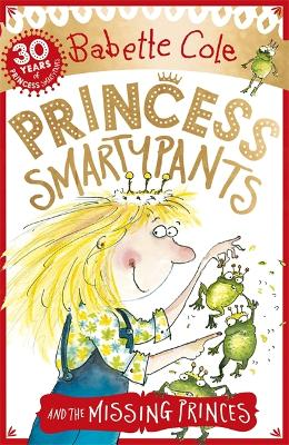 Cover for Princess Smartypants and the Missing Princes by Babette Cole