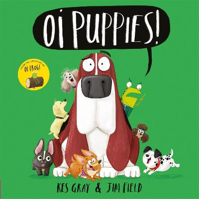 Cover for Oi Puppies! by Kes Gray