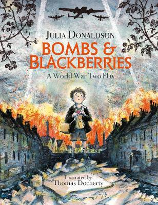 Cover for Bombs and Blackberries A World War Two Play by Julia Donaldson