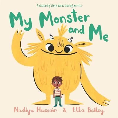 Cover for My Monster and Me by Nadiya Hussain