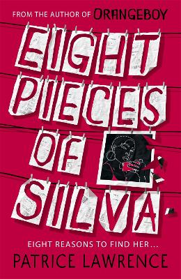 Cover for Eight Pieces of Silva by Patrice Lawrence