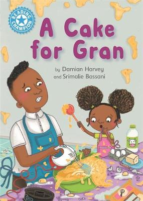 Cover for Reading Champion: A Cake for Gran by Damian Harvey