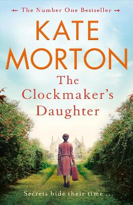 Cover for The Clockmaker's Daughter by Kate Morton