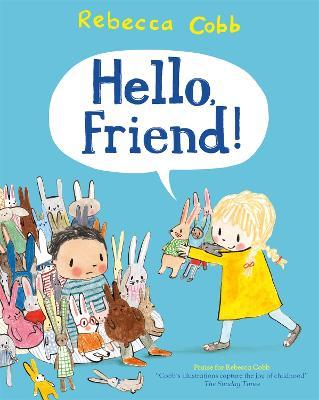 Cover for Hello, Friend! by Rebecca Cobb