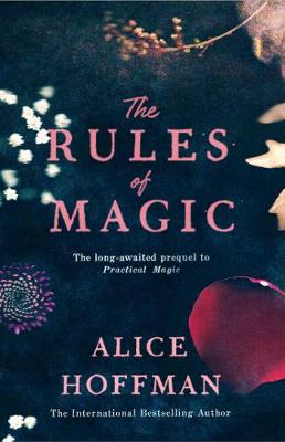 Cover for The Rules of Magic by Alice Hoffman