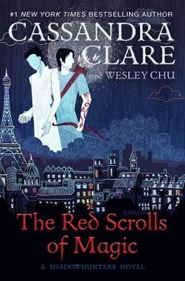 Book Cover for The Red Scrolls of Magic by Cassandra Clare, Wesley Chu