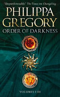 Cover for Order of Darkness by Philippa Gregory