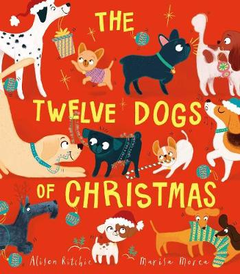 Cover for The Twelve Dogs of Christmas by Alison Ritchie