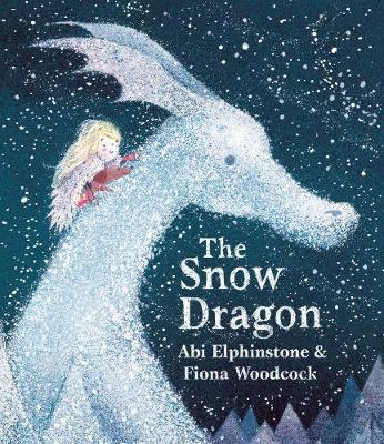 Cover for The Snow Dragon by Abi Elphinstone