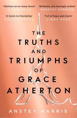 Cover for The Truths and Triumphs of Grace Atherton by Anstey Harris