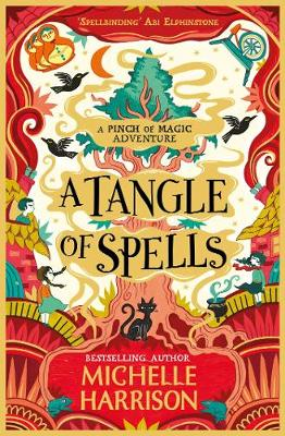 Cover for A Tangle of Spells by Michelle Harrison