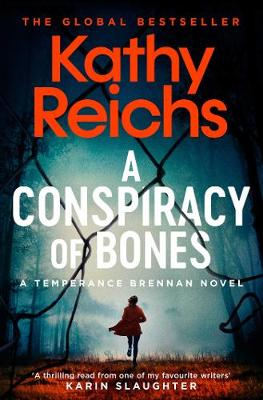 Cover for A Conspiracy of Bones by Kathy Reichs