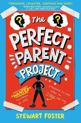 Cover for The Perfect Parent Project by Stewart Foster