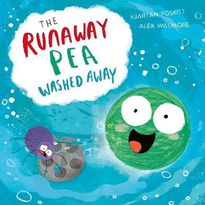 Cover for The Runaway Pea Washed Away by Kjartan Poskitt