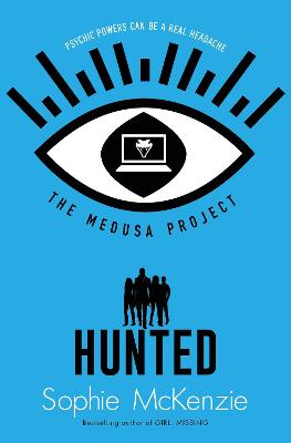 Cover for The Medusa Project: Hunted by Sophie Mckenzie