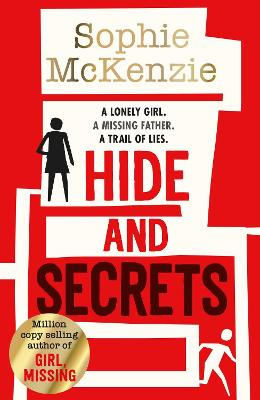 Cover for Hide and Secrets by Sophie McKenzie