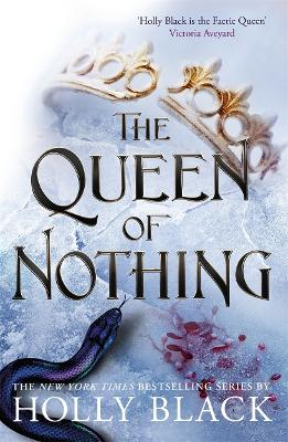 Cover for The Queen of Nothing by Holly Black