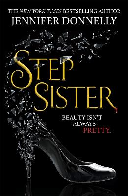 Cover for Stepsister by Jennifer Donnelly