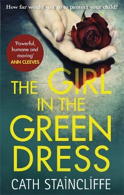 Cover for The Girl in the Green Dress by Cath Staincliffe