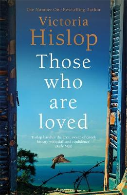 Cover for Those Who Are Loved  by Victoria Hislop
