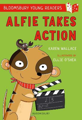 Cover for Alfie Takes Action: A Bloomsbury Young Reader by Karen Wallace