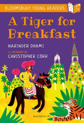 Cover for A Tiger for Breakfast: A Bloomsbury Young Reader by Narinder Dhami