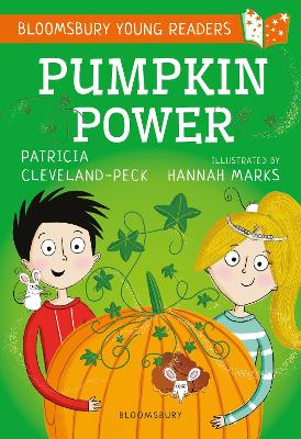 Cover for Pumpkin Power: A Bloomsbury Young Reader by Patricia Cleveland-Peck