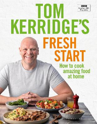Cover for Tom Kerridge's Fresh Start Kick start your new year. Eat well every day by Tom Kerridge