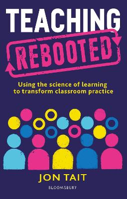Cover for Teaching Rebooted by Jon Tait