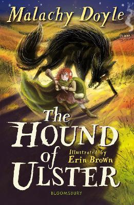Cover for The Hound of Ulster: A Bloomsbury Reader  by Malachy Doyle