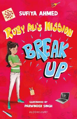 Cover for Ruby Ali's Mission Break Up: A Bloomsbury Reader by Sufiya Ahmed