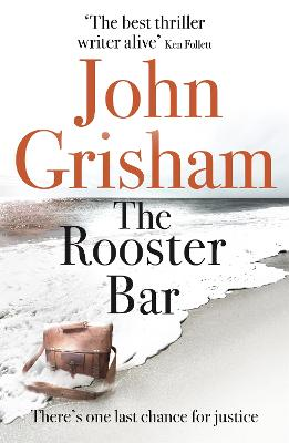 Cover for The Rooster Bar  by John Grisham