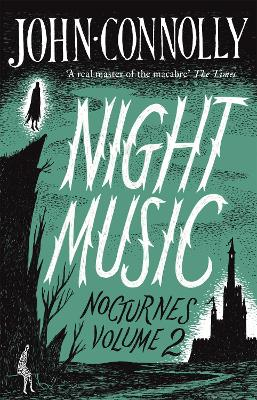 Cover for Night Music by John Connolly