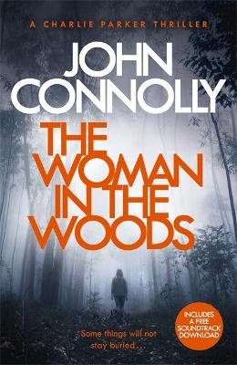 Cover for The Woman in the Woods by John Connolly