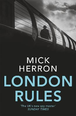 Cover for London Rules  by Mick Herron